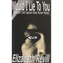 Would I Lie to You by Elizabeth Revill