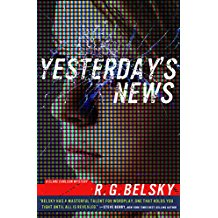 Yesterdays News by R.G. Belsky