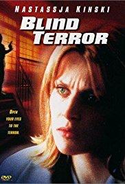 Blind Terror, Independent Movie