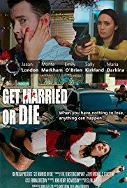 Get Married or Die, independent film