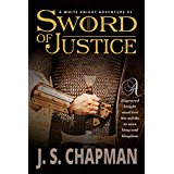 Sword of Justice, novel by J..S. Chapman